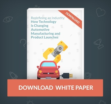 how technology is changing automotive manufacturing and product launches. download now